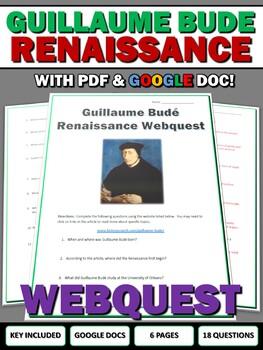 Guillaume Bude Renaissance Scholar - Webquest with Key (Google Doc Included)