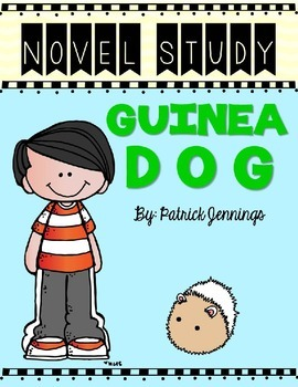 Guinea Dog Novel Study