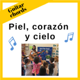 Guitar Chords for the song: Piel, corazón y cielo by Ana C