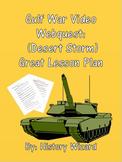 Gulf War Video Webquest: (Desert Storm) Great Lesson Plan