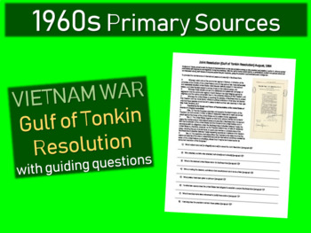 Gulf of Tonkin Resolution - Primary Source Document with guiding questions