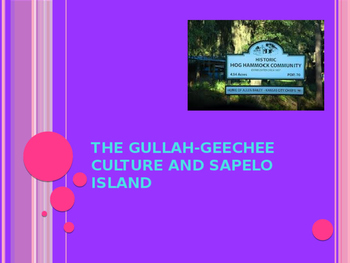 "Gullah-Geechee History for story ""In Time of the Drums"" Folk Tale"