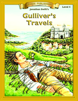 Gulliver's Travels 10 Chapter Novel with Student Activitie