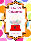 Gum Ball Categories (Leveled- Readers & Non-Readers)