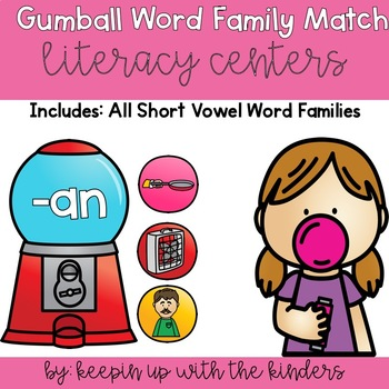 Gum Ball Word Family Match Literacy Center