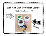Gum 'Car Cup' Container Labels - Table 1 - 12