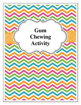 Gum Chewing Activity