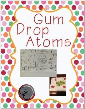 Gum Drop Atoms Lab