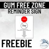 Gum Free Zone Sign