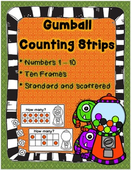 Gumball Counting Strips! Count using anchors of 5 & 10! (Number 1 - 10 included)