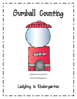 Gumball Counting and Behavior Management