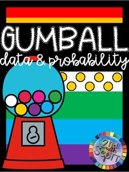 Gumball Data, Probability and Graphing #TpTCyber17