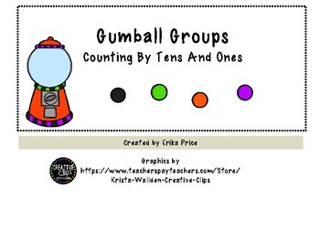 Gumball Groups--Counting tens and ones