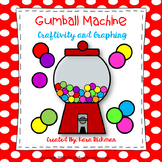 Gumball Machine Craftivity and Graphing