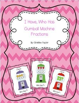 Gumball Machine Fractions - I Have, Who Has Game