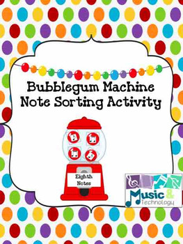 Bubblegum Machine Note Sorting Activity