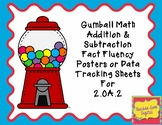 Gumball Math Addition & Subtraction Fact Fluency Data Tracking 2.OA.2