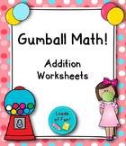Gumball Math - Addition Worksheet