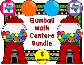 Gumball Math Centers Bundle- 8 Centers for New TEKS & CCSS