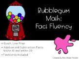 Bubblegum Math: Fact Fluency