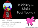 Gumball Math Facts Fluency : An Incentive Program
