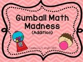 Gumball Math Madness (Addition)