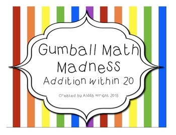 Gumball Math Madness Addition Within 20