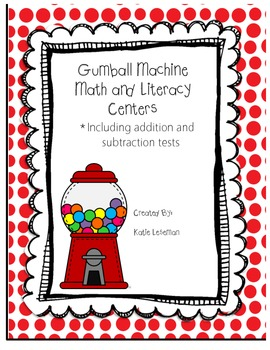 Gumball Math and Literacy Centers
