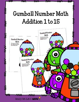 Gumball Number Math:  Addition 1 to 15