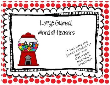 Gumball Word Wall Headers