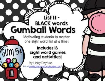 Gumball Words - List 11: Black Common Core Sight Word Activities