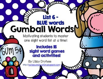 Gumball Words - List 6: Blue Common Core Sight Word Activities