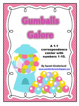 Gumballs Galore: A 1-1 Correspondence Center
