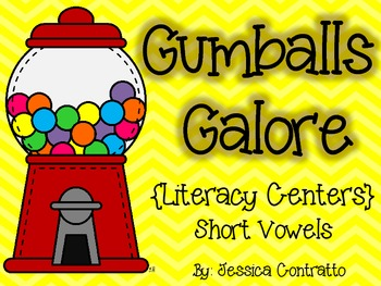 Gumballs Galore: Short Vowel Literacy Centers