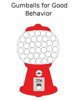 Gumballs for Good Behavior