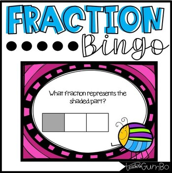 Fraction Bingo with Power Point Slides