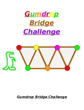 Gumdrop Bridge Challenge