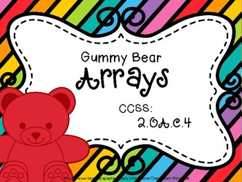 FREEBIE: Gummy Bear Arrays