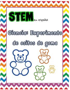 Experimento de goma de osito/Gummy Bear Experiment STEM