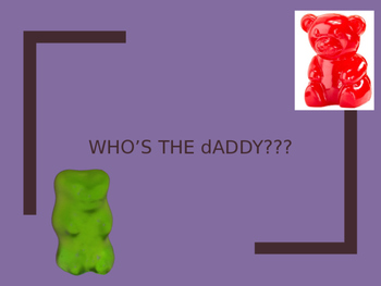 Gummy Bear Genetics: Who is the father
