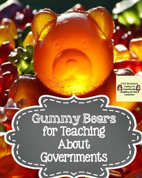 Gummy Bear Hook to Teach about Governments