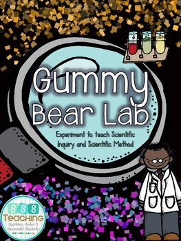 Gummy Bear Science Inquiry Lab