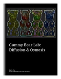 Gummy Bear Lab: Diffusion and Osmosis