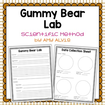 Gummy Bear Lab Scientific Method