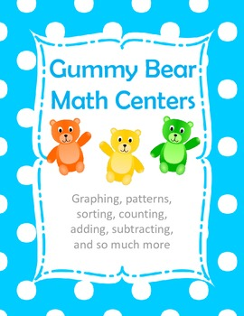 Gummy Bear Math Centers