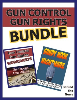 Gun Control | Gun Rights **Value Bundle**