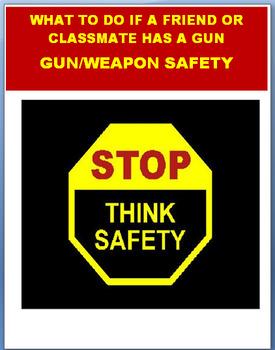 """Gun Safety""   Lesson plan,  Art Activity, coloring pages, 2 quizzes"