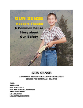 Gun Sense - Readers Theater Script