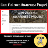 Gun Violence Awareness ** END OF YEAR/UNIT - STUDENT CHOIC