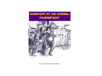 Gunfight at the O.K. Corral Powerpoint